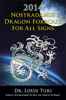 2013 Nostradamus Dragon Forecast for All Signs
